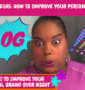 Solopreneur: How To Improve My Personal Brand